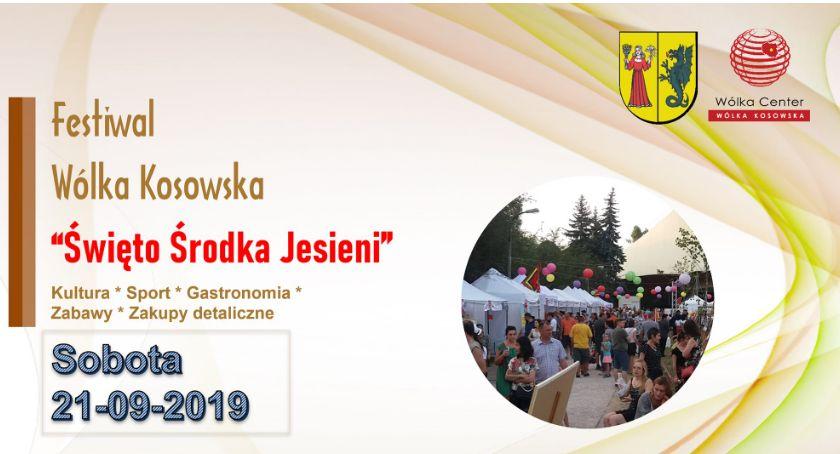 Sprawy lokalne, Festiwal Święto Środka Jesieni Wólce Kosowskiej - zdjęcie, fotografia