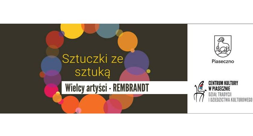 Kultura, Sztuczki sztuką Wielcy artyści REMBRANDT - zdjęcie, fotografia