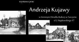 Wystawa prac plastycznych Andrzeja Kujawy