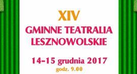 XIV Gminne Teatralia Lesznowolskie. Mysiadło (14/12/2017 - 15/12/2017)