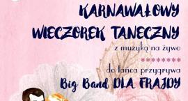 Big Band Dla Frajdy - Karnawałowy wieczorek taneczny dla dorosłych. Mysiadło (13-01-2018)