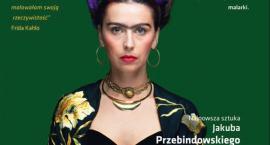 Spektakl Frida - Życie Sztuka Rewolucja