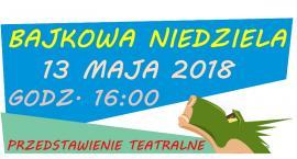Legendy warszawskie. Bajkowa Niedziela. Łazy (13-05-2018)