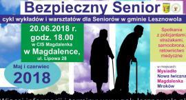 Bezpieczny Senior - 20 czerwca. Magdalenka (20-06-2018)