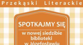 Spotkajmy się w nowej siedzibie biblioteki w Józefosławiu