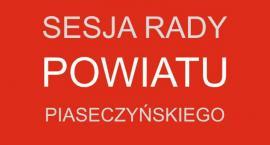 III sesja Rady Powiatu Piaseczyńskiego
