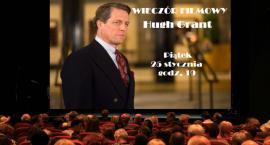 Wieczór filmowy - Hugh Grant