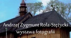 """Wystawa fotografii pt. """"Świątynie, kościoły i kaplice w Grójeckiem"""""""
