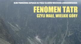 Fenomen Tatr czyli małe-wielkie góry