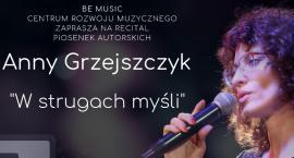 Koncert Anny Grzejszczyk