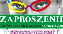 Weekend Metamorfozy w Piasecznie