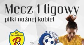 Rusza I liga kobiet w Piastowie