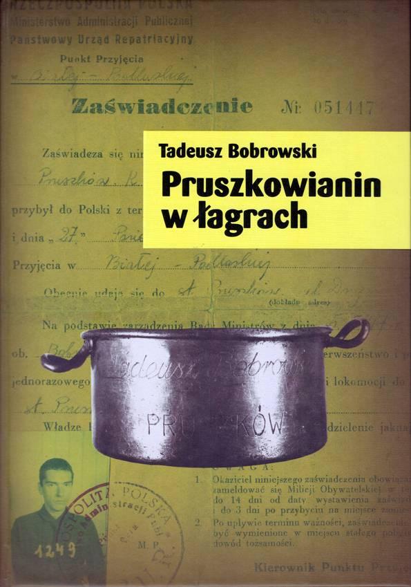 wystawy, Tadeusz Bobrowski Pruszkowianin łagrach - zdjęcie, fotografia