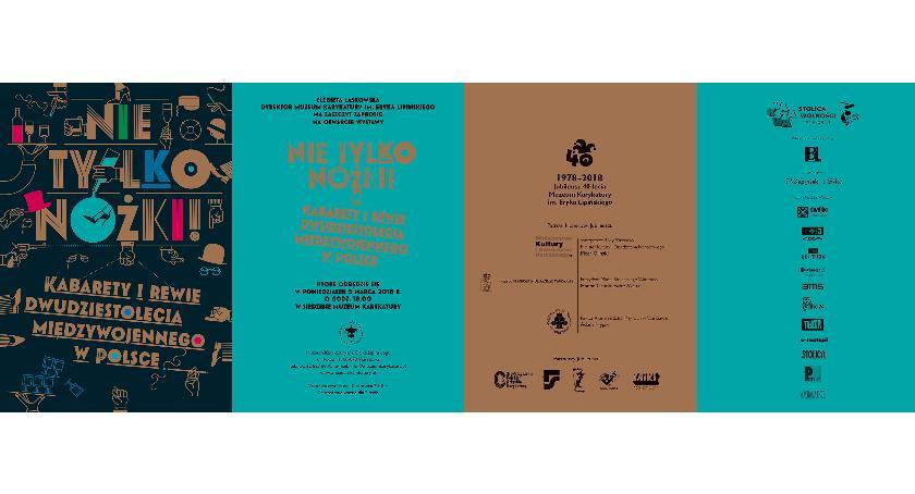 wystawy, Muzeum Karykatury Eryka Lipińskiego zaprasza tylko nóżki! Kabarety rewie dwudziestolecia - zdjęcie, fotografia