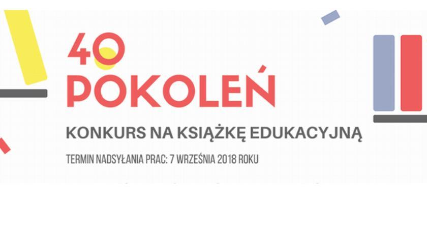"""konkursy plebiscyty, Konkurs literacki """"40 Pokoleń"""" - zdjęcie, fotografia"""
