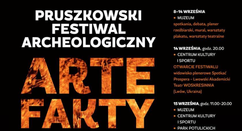 rozrywka, ARTEfakty Pruszkowski Festiwal Archeologiczny 8–15 września - zdjęcie, fotografia