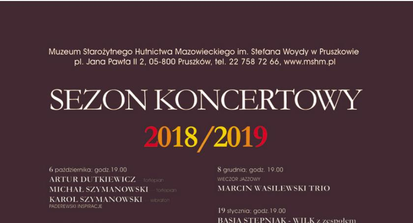 koncerty, Sezon koncertowy 2018/2019 Muzeum Starożytnego Hutnictwa Mazowieckiego Stefana Woydy Pruszko - zdjęcie, fotografia