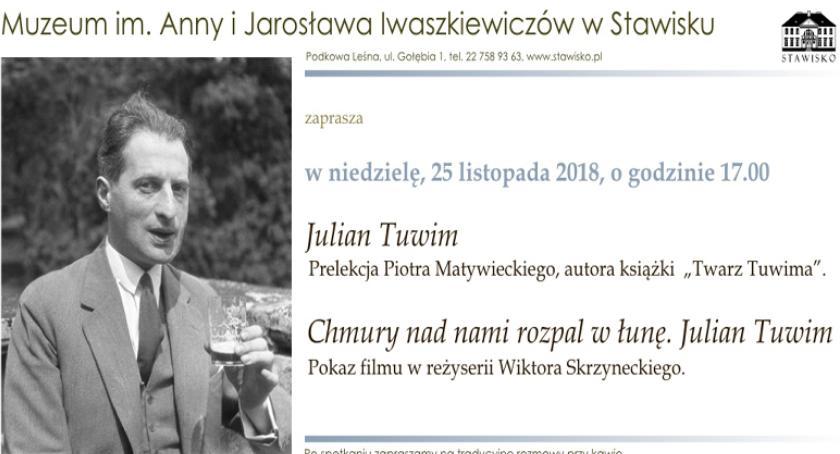film i kino , Twarz Tuwima wieczór Julianie Tuwimie zaprasza Stawisko - zdjęcie, fotografia