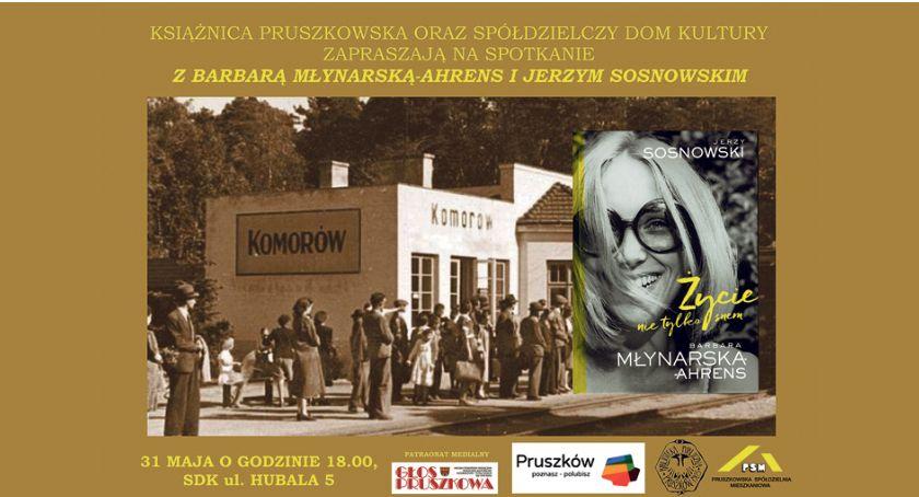 historia, Życie tylko spotkanie Barbarą Młynarską Ahrens Pruszkowie - zdjęcie, fotografia