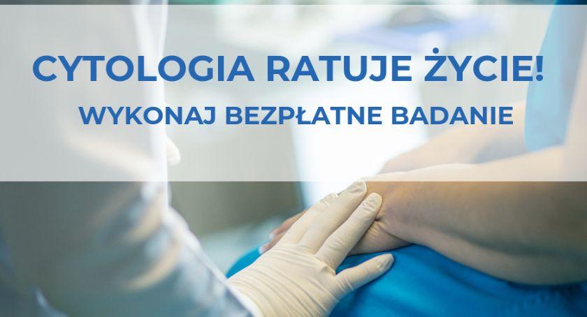 zdrowie, Cytologia ratuje życie Zapraszamy bezpłatne badania Pruszkowa - zdjęcie, fotografia