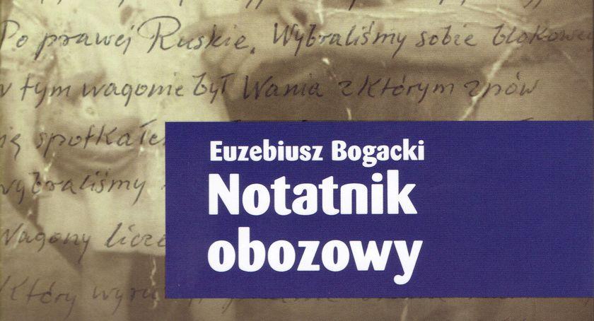 publicystyka, EUZEBIUSZ BOGACKI NOTATNIK OBOZOWY - zdjęcie, fotografia