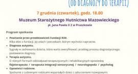 Spotkanie: Autyzm – ląd do odkrycia (od diagnozy do terapii) - w MSHM