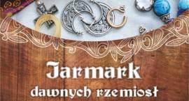 Jarmark dawnych rzemiosł w Muzeum Starożytnego Hutnictwa Mazowieckiego
