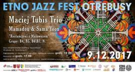 Etno Jazz Fest Otrębusy 2017