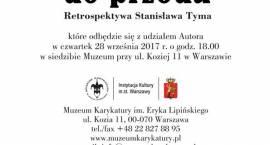 Zaproszenie na wernisaż Retrospektywa Stanisława Tyma w Muzeum Karykatury im. Eryka Lipińskiego