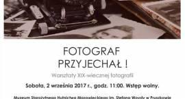 """""""Fotograf przyjechał!"""" Warsztaty XIX-wiecznej fotografii"""
