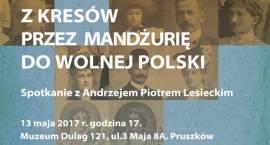 Z Kresów przez Mandżurię do wolnej Polski
