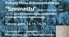 """Pokazy filmu dokumentalnego """"Szesnastu"""" – w 72. rocznicę aresztowania przywódców Polskiego Państwa P"""