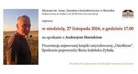 Spotkanie z Andrzejem Stasiukiem w Stawisku