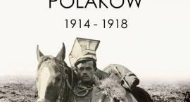 """Wystawa """"Wielka Wojna Polaków 1914 – 1918"""" zagości w Pruszkowie"""