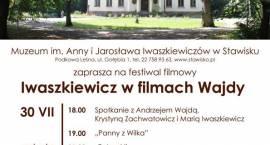 Festiwal filmowy w Stawisku - Iwaszkiewicz w filmach Wajdy