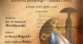 DEBATA - Czas przemian. Rozważania o początkach państwa polskiego