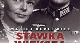 """""""Stawka większa niż kłamstwo"""" - Maciej Replewicz (3.09.2015 r. - premiera)"""
