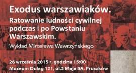 Exodus warszawiaków. Ratowanie ludności cywilnej podczas i po Powstaniu Warszawskim – wykład Mirosła
