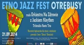 Etno Jazz Fest Otrębusy 2014