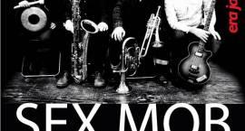 Są już bilety na SEX MOB Ery Jazzu!