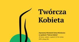 Twórcza Kobieta - zaprasza Zarząd Osiedla Komorów i Zarząd Osiedla Michałowice