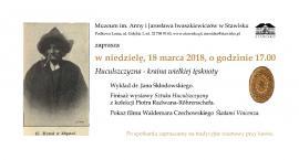 Huculszczyzna - kraina wielkiej tęsnoty w Muzeum im. Anny i Jarosława Iwaszkiewiczów w Stawisku