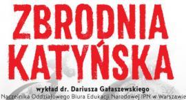 """Muzeum Dulag 121 - """"Zbrodnia Katyńska 1940"""" – wykład dr. Dariusza Gałaszewskiego i pokaz filmu"""