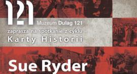 Muzeum Dulag 121 gościć będzie Anna Kalata – dyrektor Muzeum Sue Ryder w Warszawie