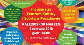 Inauguracja Centrum Kultury i Sportu w Pruszkowie - Kalejdoskop marzeń!