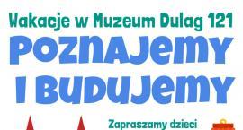 Wakacje w Muzeum Dulag 121