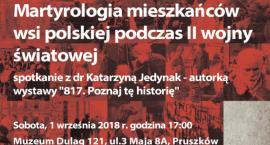 Muzeum Dulag 121 - Martyrologia mieszkańców polskich wsi podczas II wojny światowej
