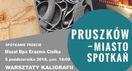 Warsztaty kaligrafii w Muzeum Starożytnego Hutnictwa Mazowieckiego im. Stefana Woydy w Pruszkowie