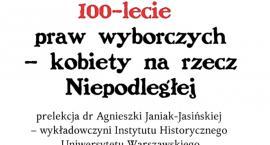 100-lecie praw wyborczych – kobiety na rzecz Niepodległej