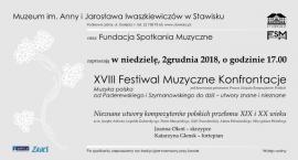 XVIII FESTIWAL MUZYCZNE KONFRONTACJE - pierwszy koncert